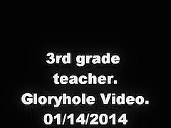 3rd grade school teacher. Gloryhole video. 01/14/2014