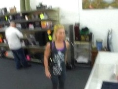 Blonde chick goes to a pawnshop selling her car and pussy
