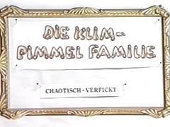 Die Klim-Pimmel Familie. Chaotisch Verfickt