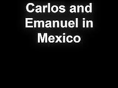Emanuel fucking Carlos in Mexico